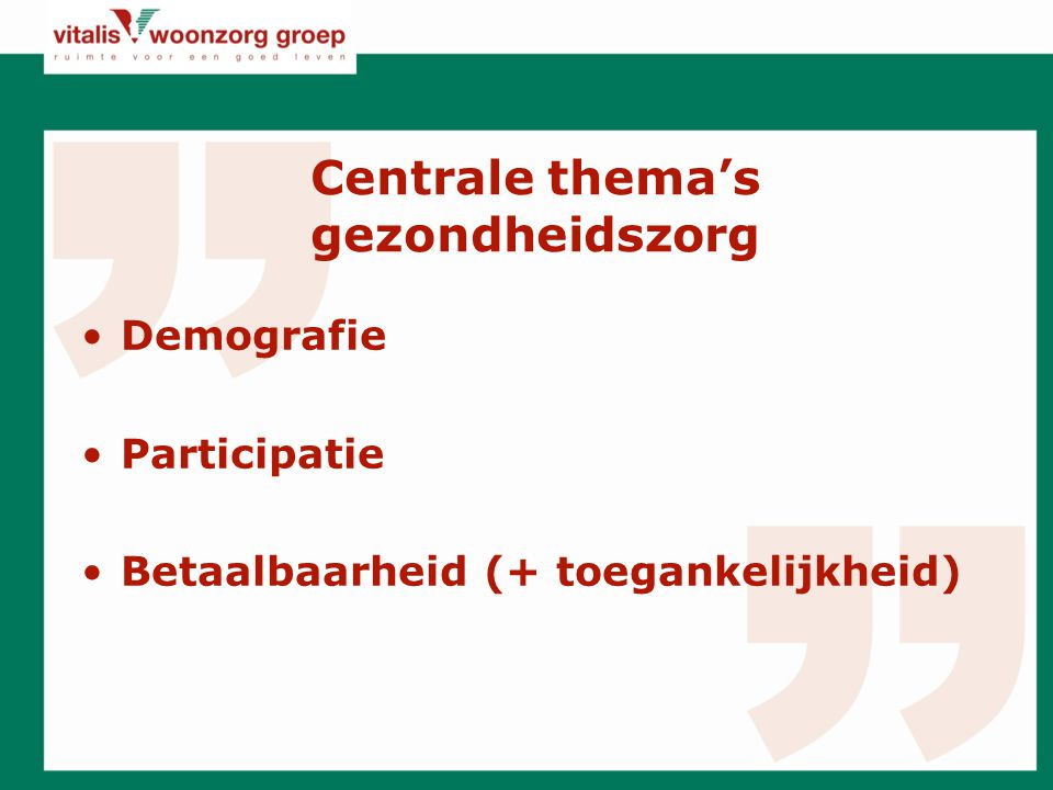Centrale thema's gezondheidszorg