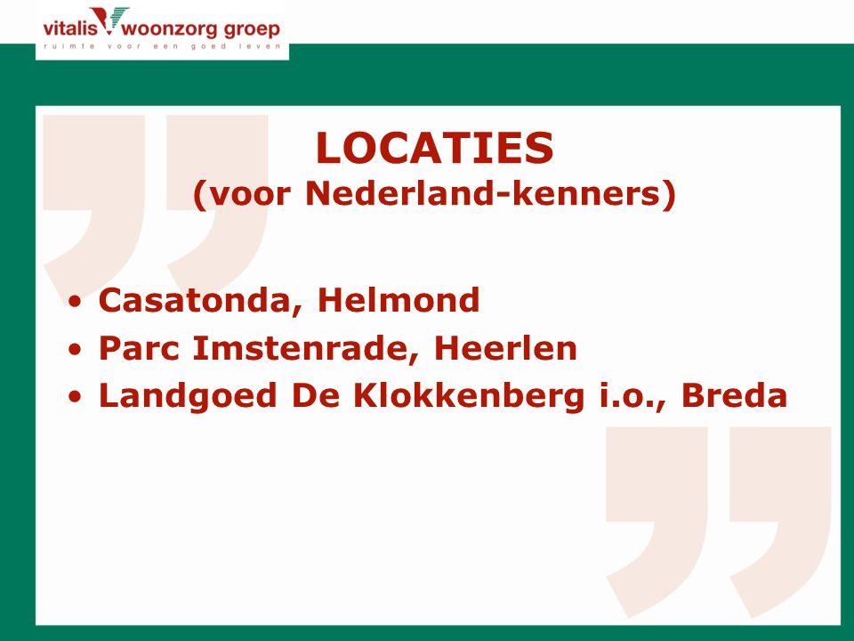 LOCATIES (voor Nederland-kenners)