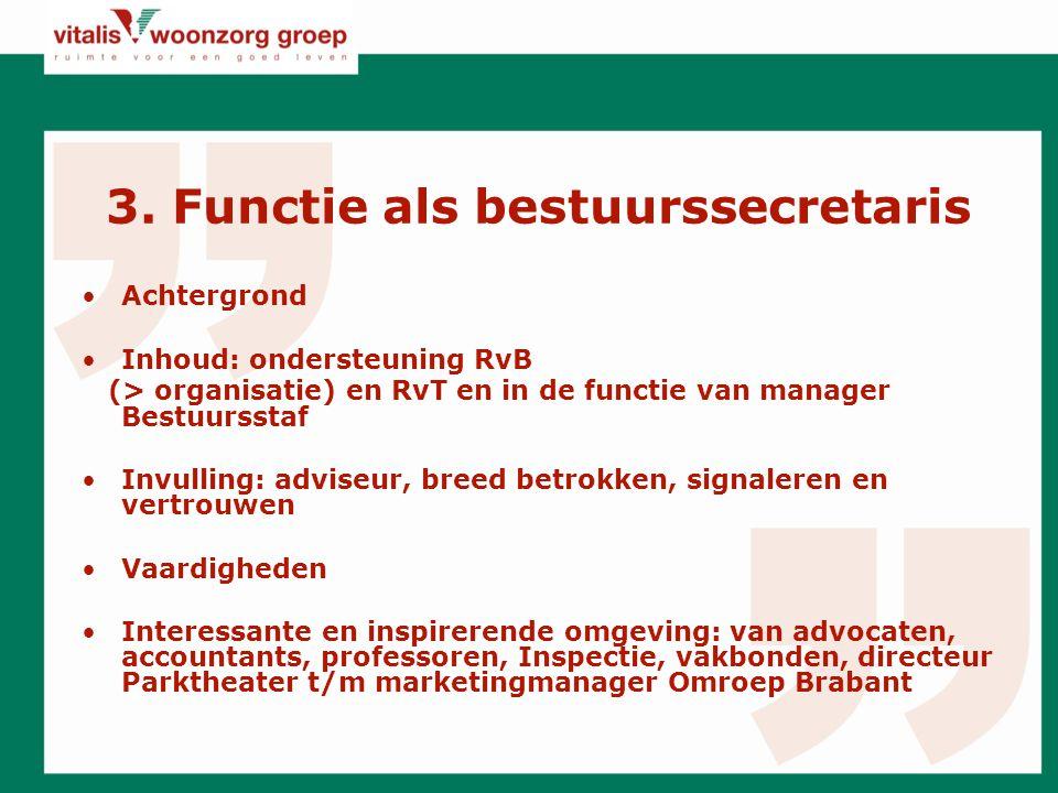 3. Functie als bestuurssecretaris