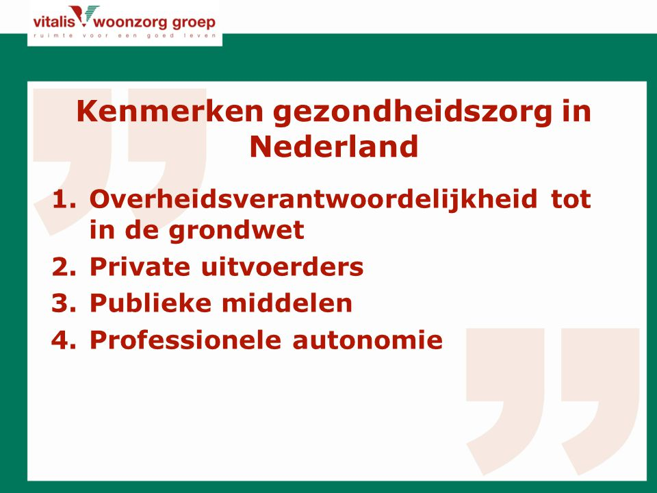 Kenmerken gezondheidszorg in Nederland