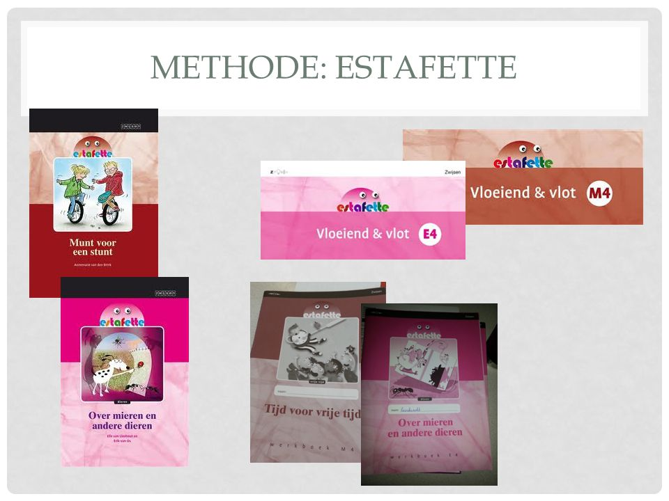 Methode: Estafette