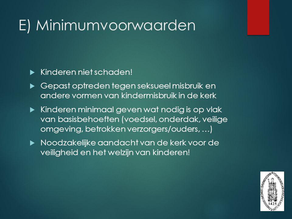 E) Minimumvoorwaarden