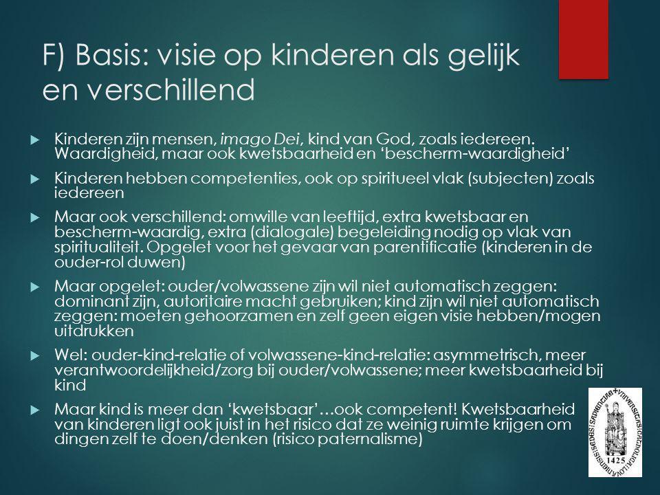 F) Basis: visie op kinderen als gelijk en verschillend