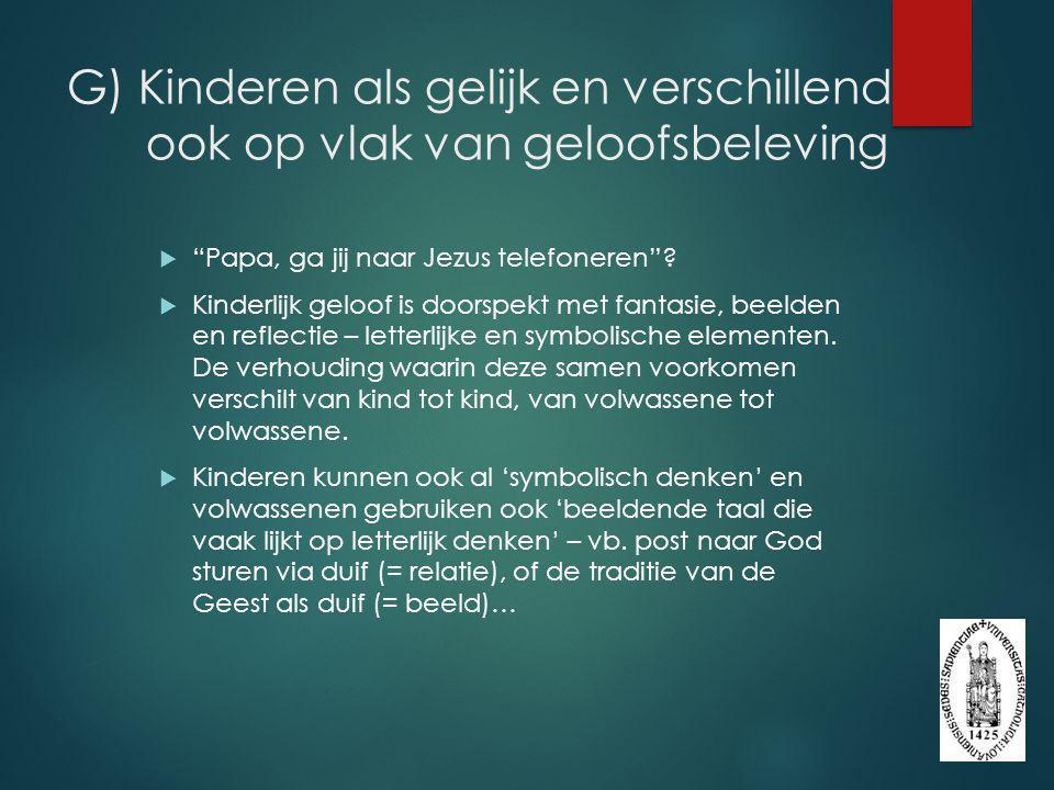 G) Kinderen als gelijk en verschillend ook op vlak van geloofsbeleving
