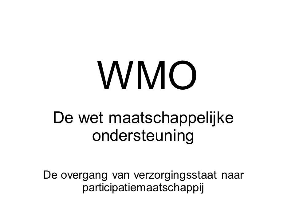 WMO De wet maatschappelijke ondersteuning