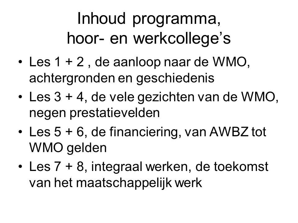 Inhoud programma, hoor- en werkcollege's