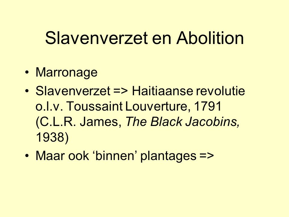 Slavenverzet en Abolition