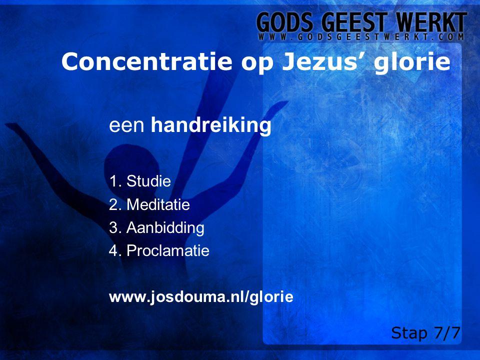 Concentratie op Jezus' glorie