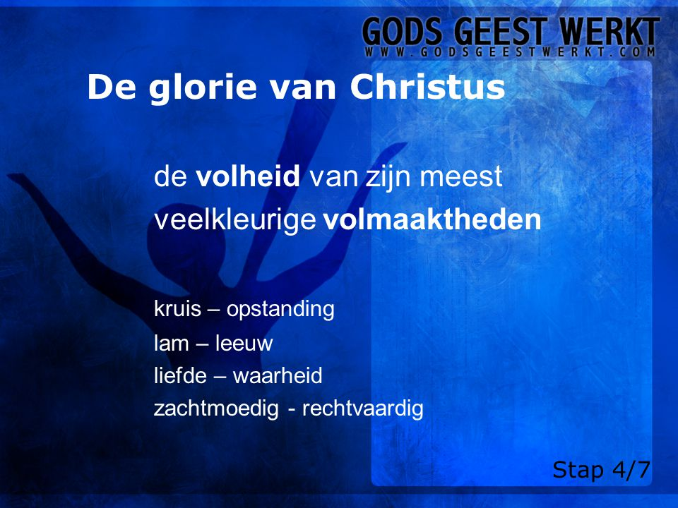 De glorie van Christus de volheid van zijn meest