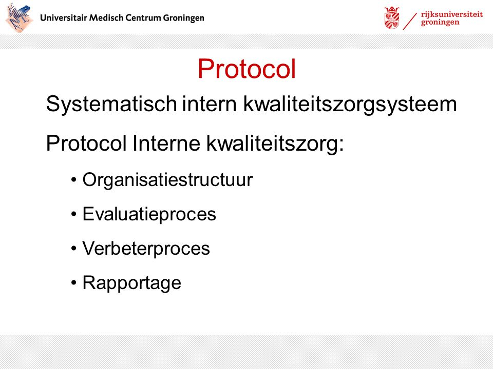 Protocol Systematisch intern kwaliteitszorgsysteem