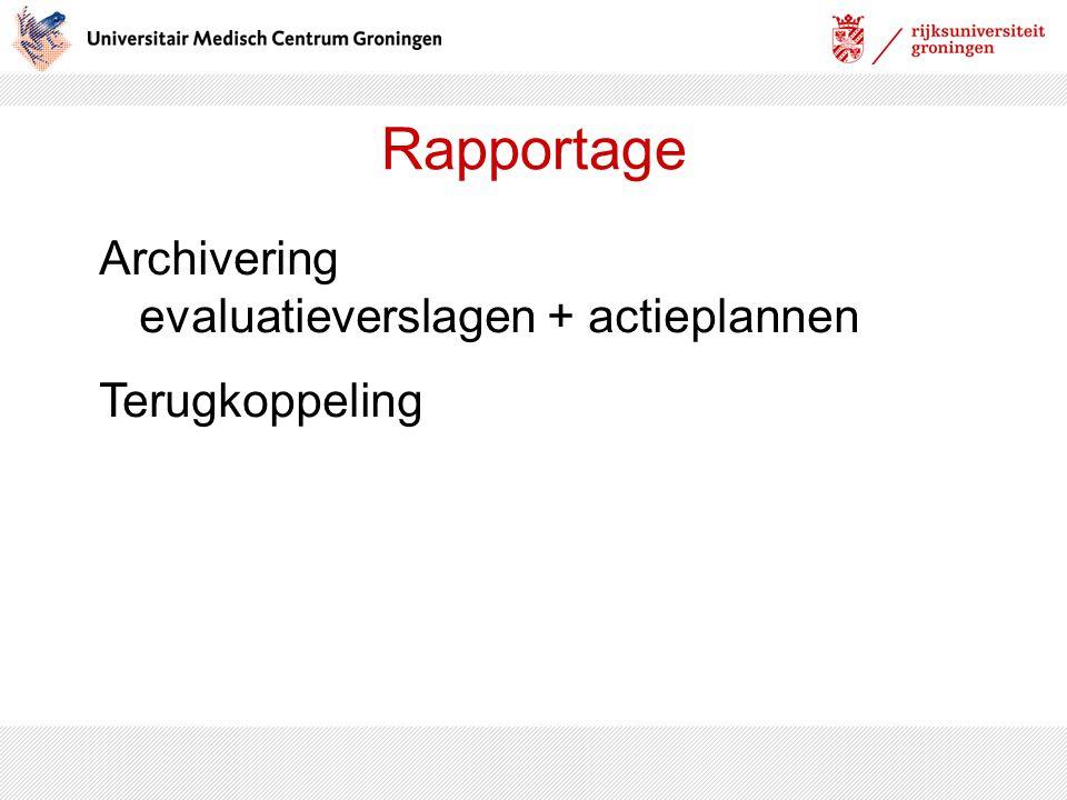 Rapportage Archivering evaluatieverslagen + actieplannen