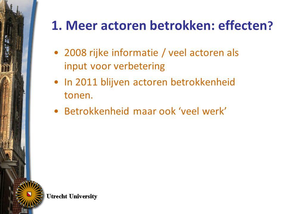 1. Meer actoren betrokken: effecten