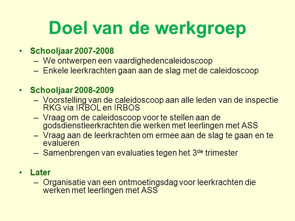 Doel van de werkgroep Schooljaar 2007-2008