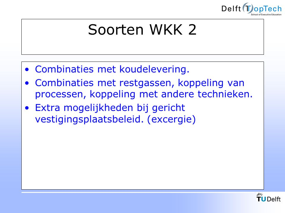 Soorten WKK 2 Combinaties met koudelevering.