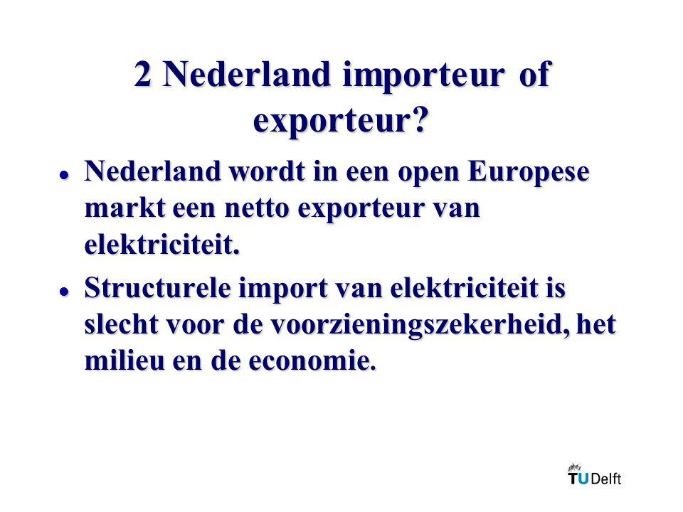 2 Nederland importeur of exporteur