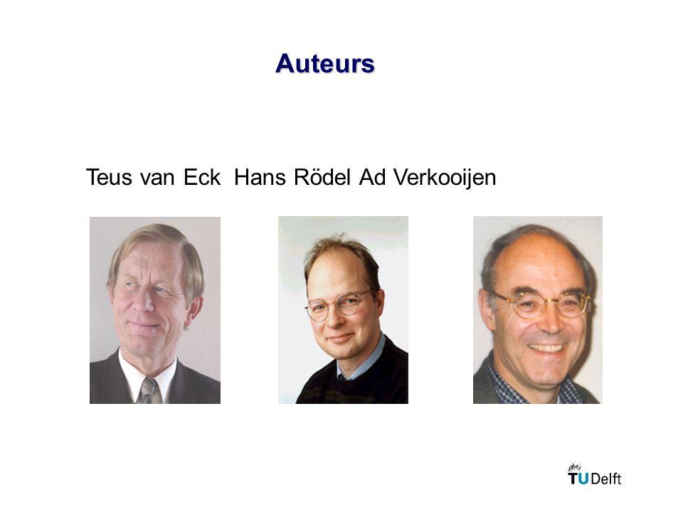 Auteurs Teus van Eck Hans Rödel Ad Verkooijen