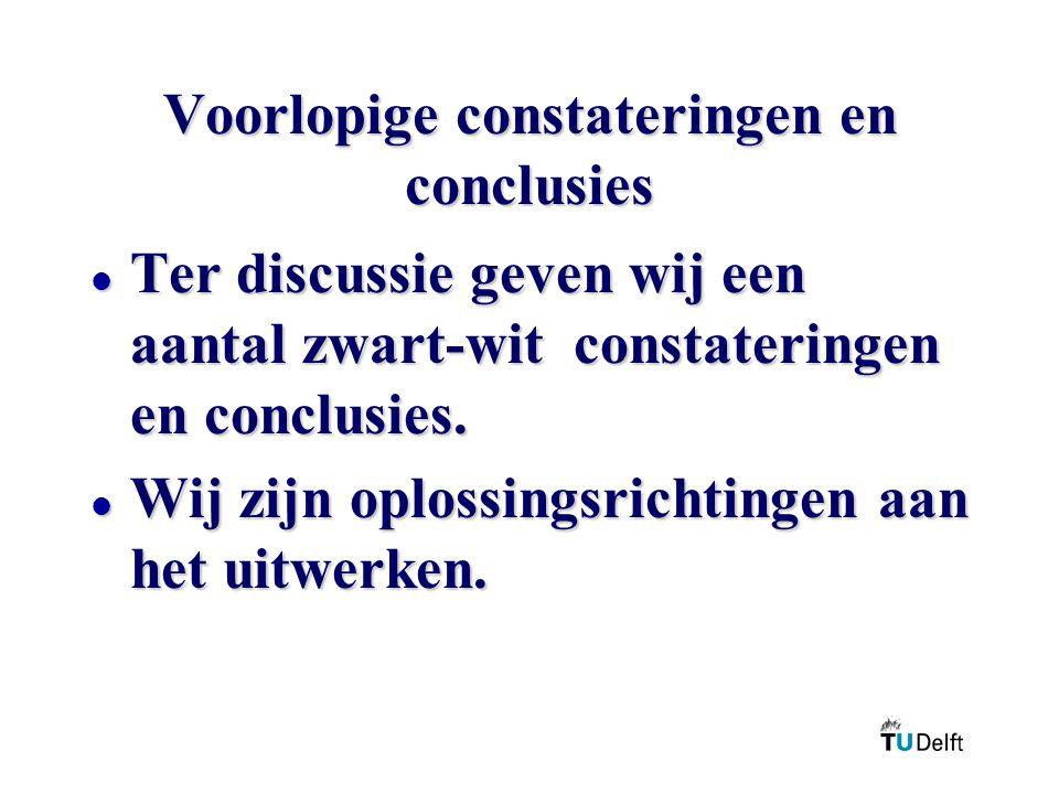 Voorlopige constateringen en conclusies