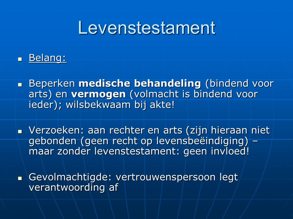 Levenstestament Belang:
