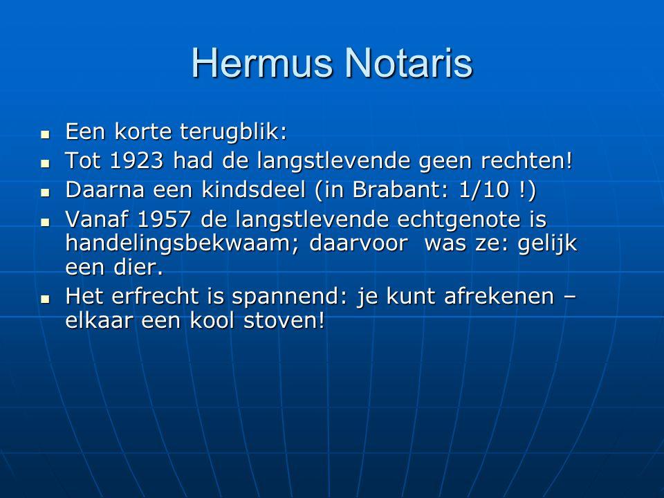 Hermus Notaris Een korte terugblik: