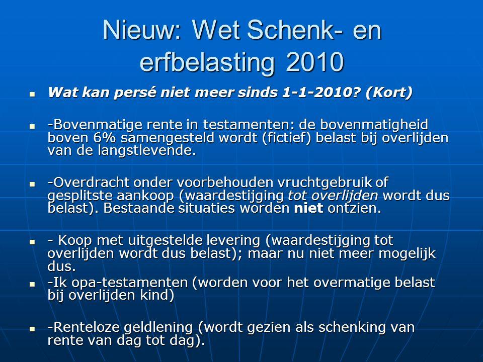 Nieuw: Wet Schenk- en erfbelasting 2010