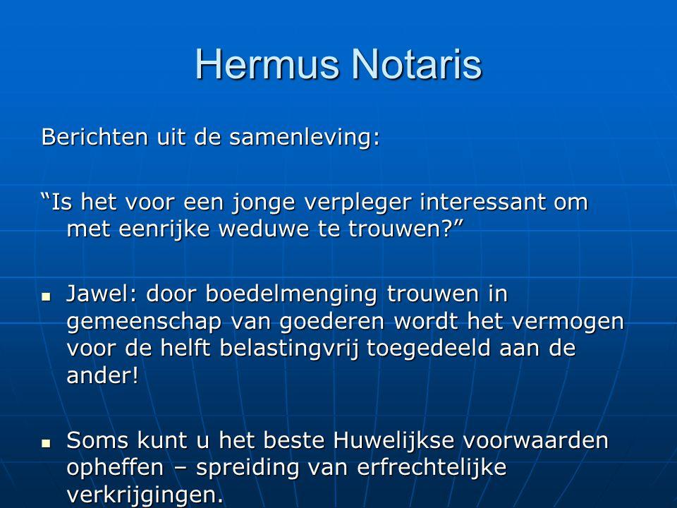 Hermus Notaris Berichten uit de samenleving: