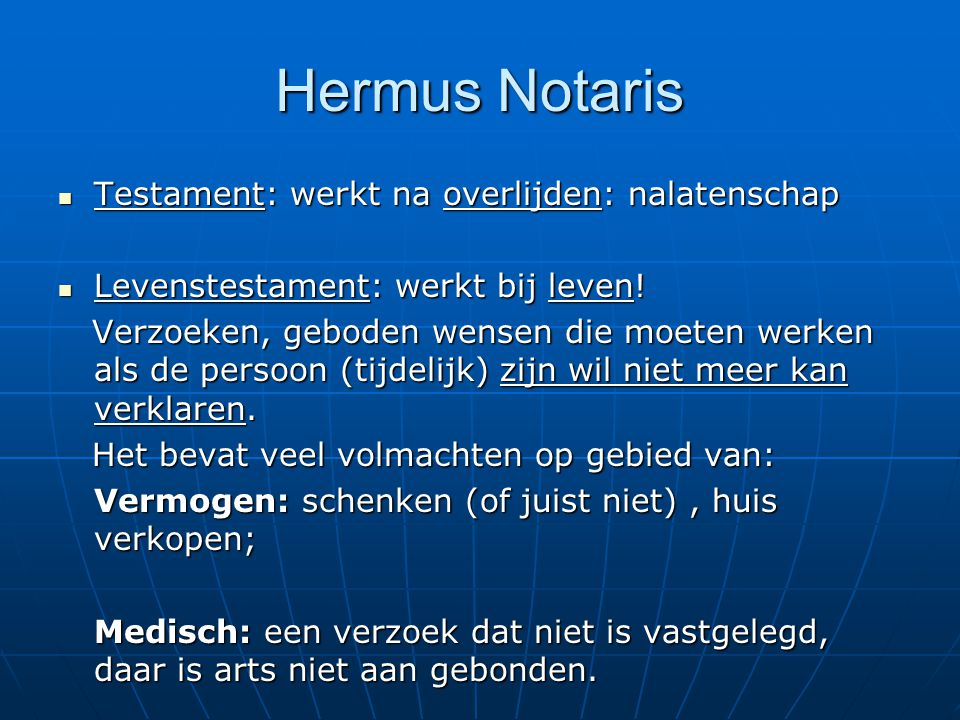 Hermus Notaris Testament: werkt na overlijden: nalatenschap