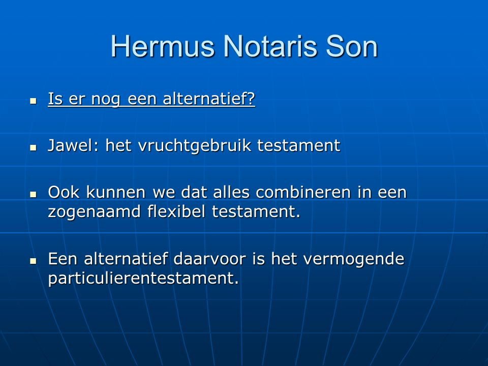 Hermus Notaris Son Is er nog een alternatief
