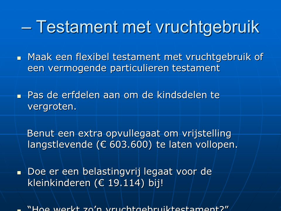 – Testament met vruchtgebruik