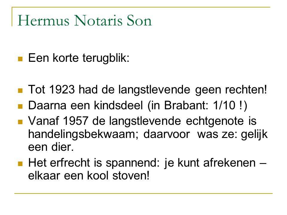 Hermus Notaris Son Een korte terugblik: