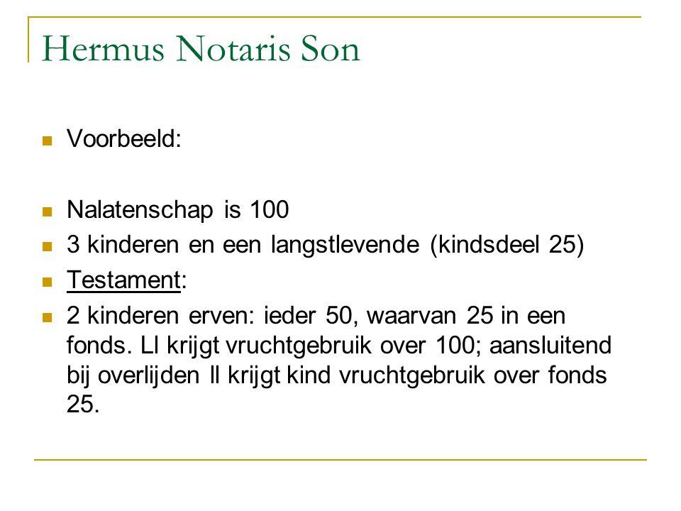 Hermus Notaris Son Voorbeeld: Nalatenschap is 100