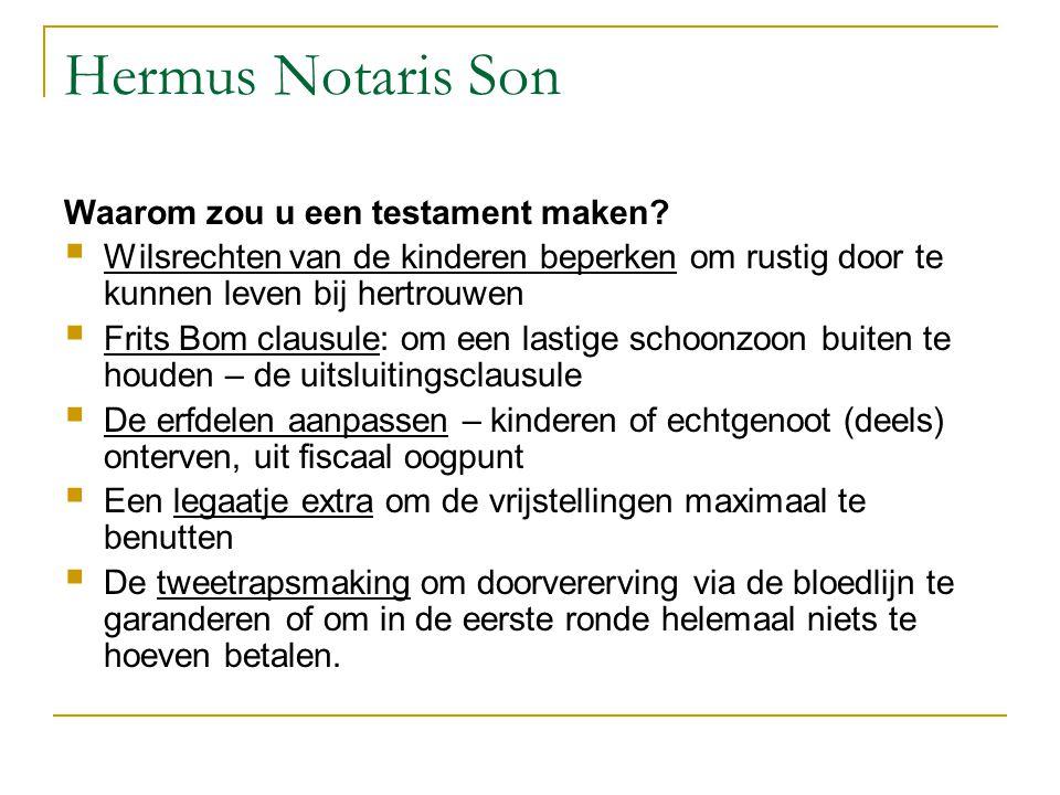 Hermus Notaris Son Waarom zou u een testament maken