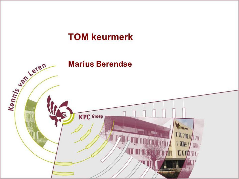 TOM keurmerk Marius Berendse