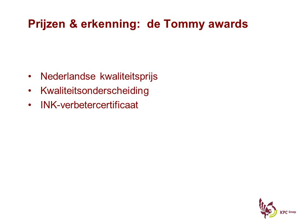Prijzen & erkenning: de Tommy awards