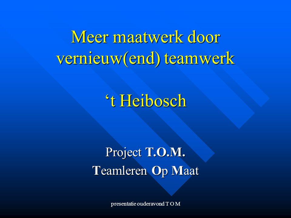 Meer maatwerk door vernieuw(end) teamwerk 't Heibosch