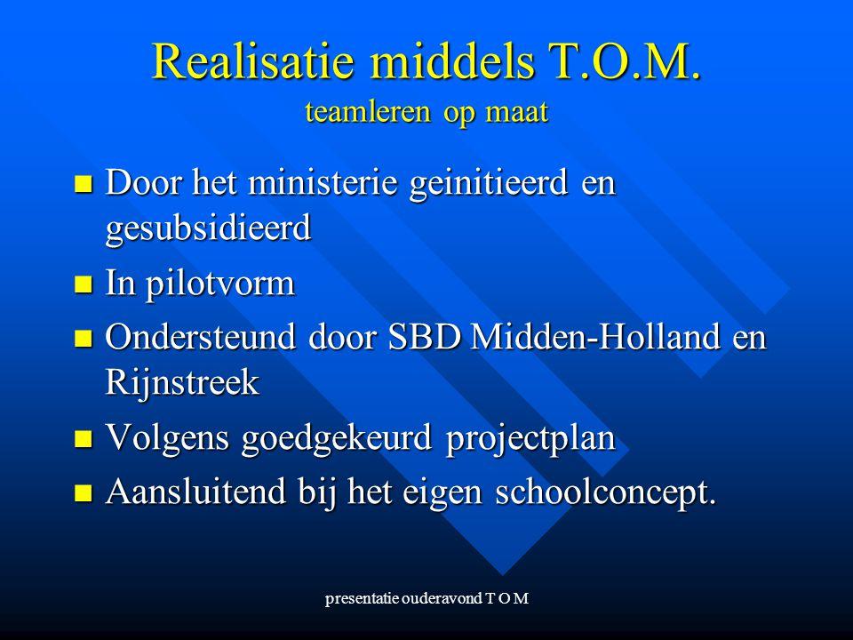 Realisatie middels T.O.M. teamleren op maat