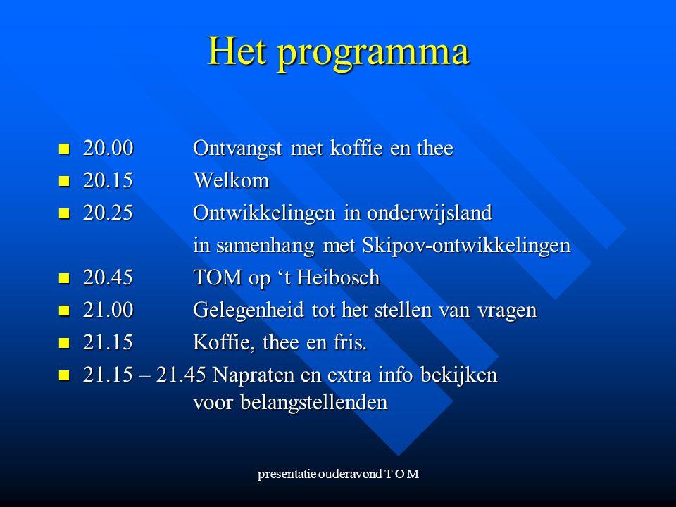 presentatie ouderavond T O M
