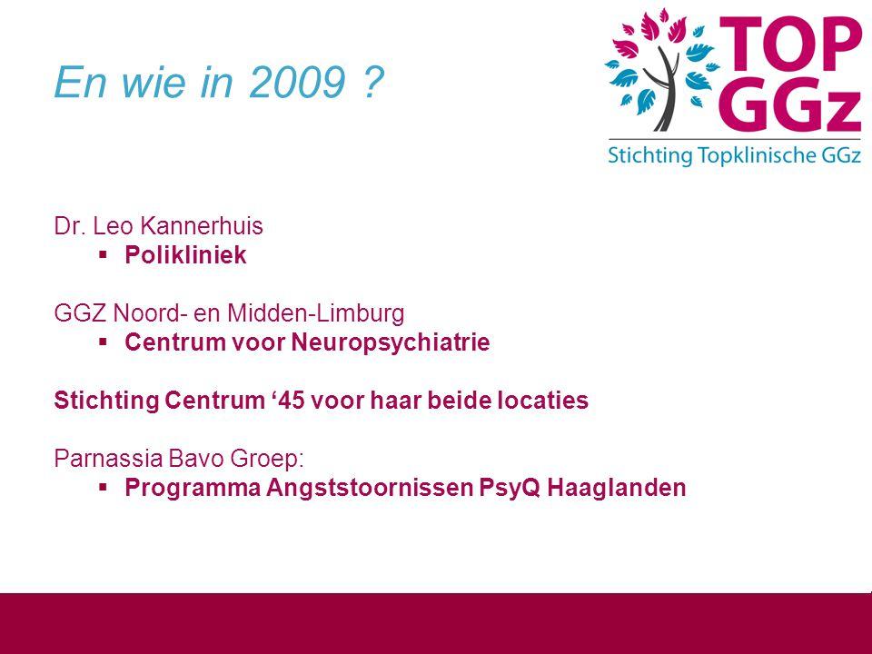 En wie in 2009 Dr. Leo Kannerhuis Polikliniek