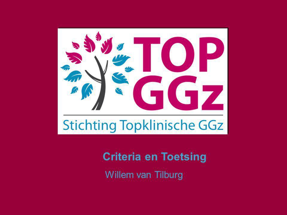 Criteria en Toetsing Willem van Tilburg
