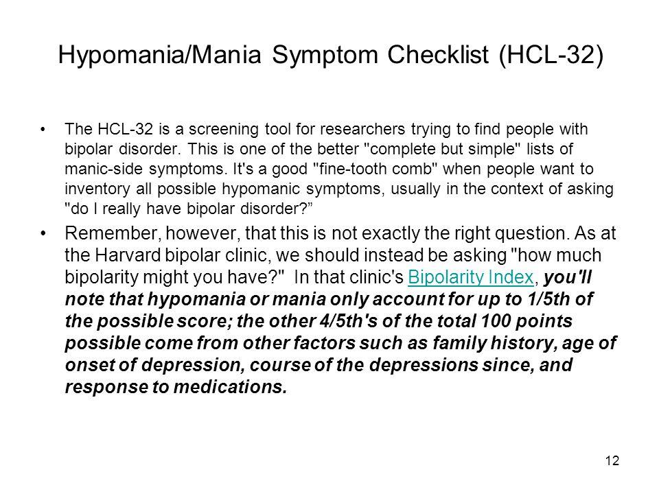 Hypomania/Mania Symptom Checklist (HCL-32)