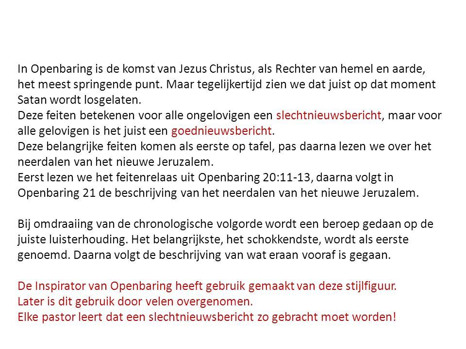 In Openbaring is de komst van Jezus Christus, als Rechter van hemel en aarde,