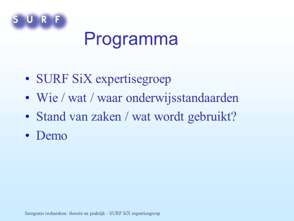 Programma SURF SiX expertisegroep