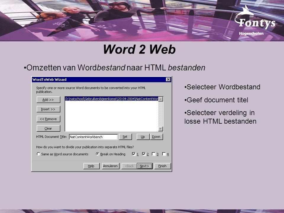 Word 2 Web Omzetten van Wordbestand naar HTML bestanden