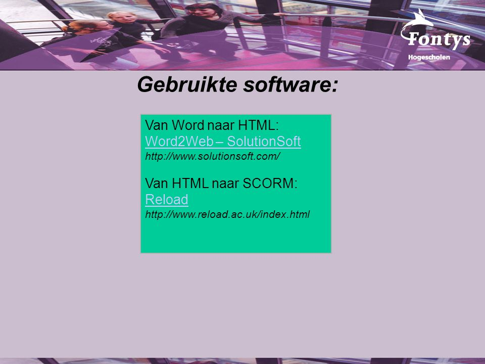 Gebruikte software: Van Word naar HTML: Word2Web – SolutionSoft