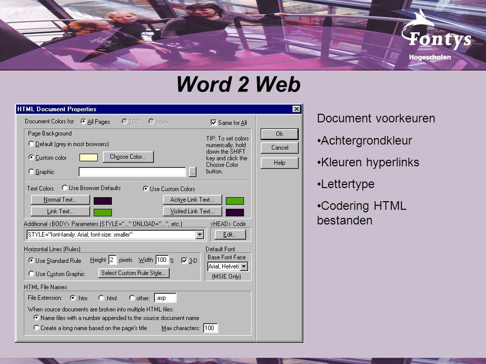 Word 2 Web Document voorkeuren Achtergrondkleur Kleuren hyperlinks