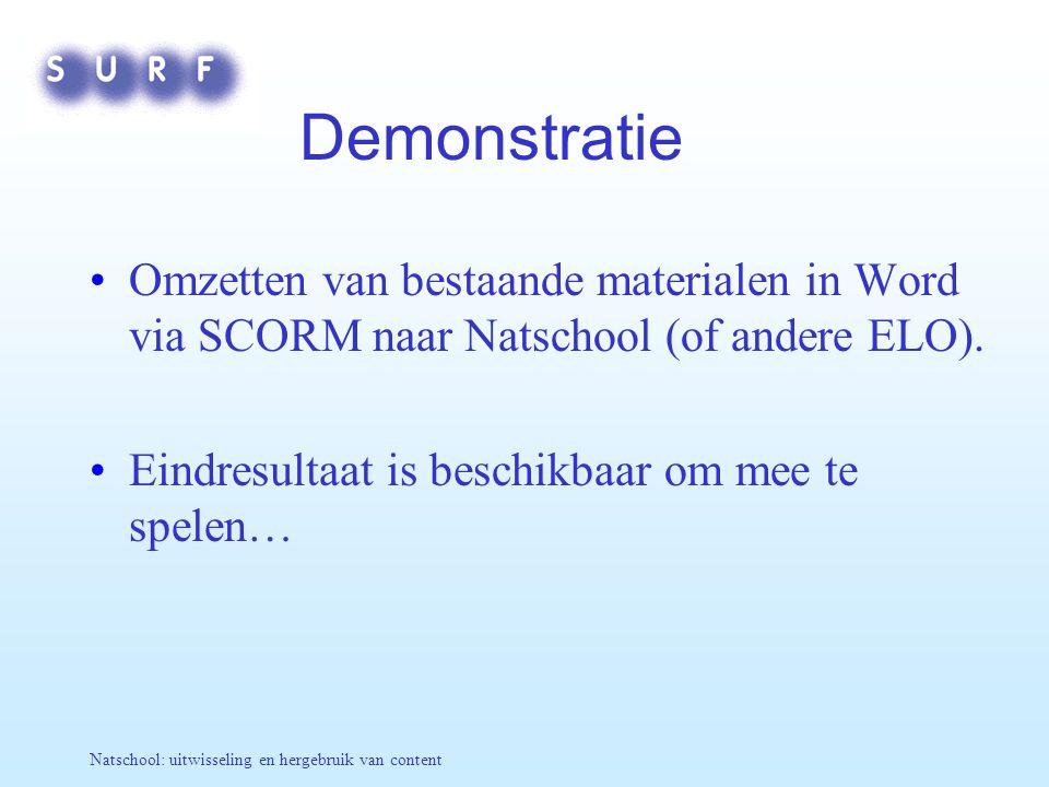 Demonstratie Omzetten van bestaande materialen in Word via SCORM naar Natschool (of andere ELO). Eindresultaat is beschikbaar om mee te spelen…