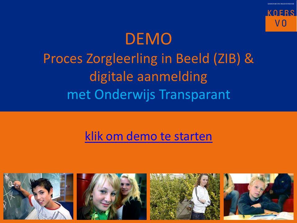 DEMO Proces Zorgleerling in Beeld (ZIB) & digitale aanmelding met Onderwijs Transparant