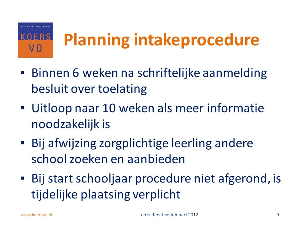 Planning intakeprocedure