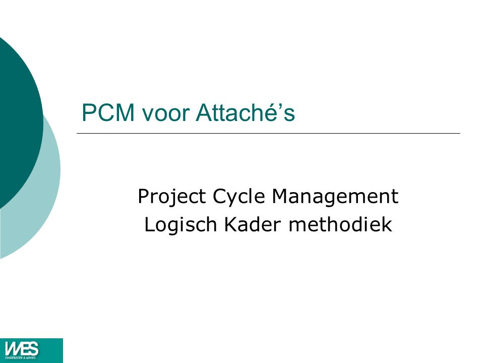 Project Cycle Management Logisch Kader methodiek