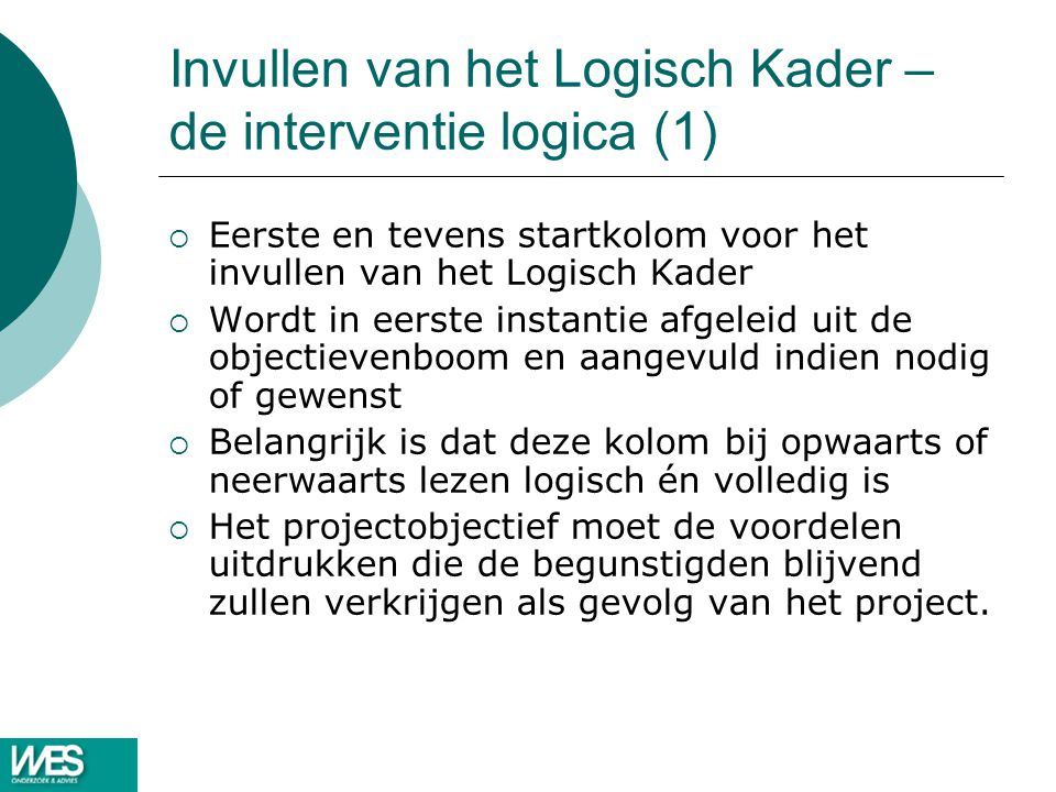 Invullen van het Logisch Kader – de interventie logica (1)