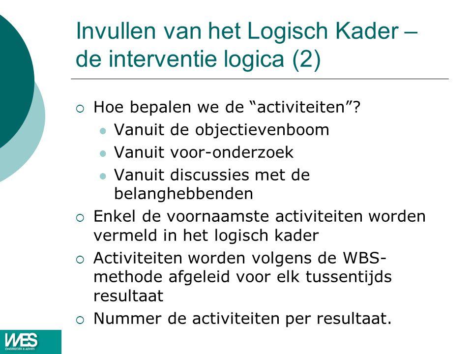 Invullen van het Logisch Kader – de interventie logica (2)